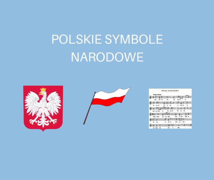Polskie symbole narodowe - materiały na lekcje w klasach 1-3 -