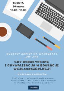 Warsztaty-Gry dydaktyczne i grywalizacja w edukacji wczesnoszkolnej