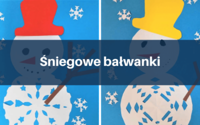 Śniegowe bałwanki – inspiracje plastyczne