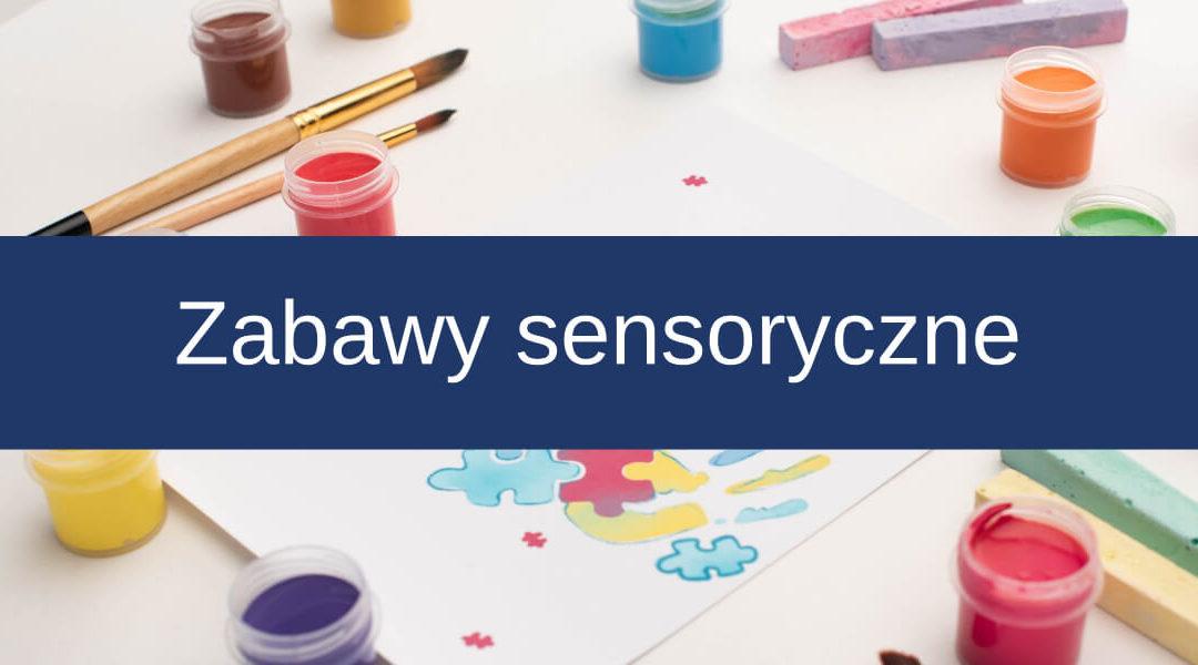 Zabawy sensoryczne wszkole iprzedszkolu
