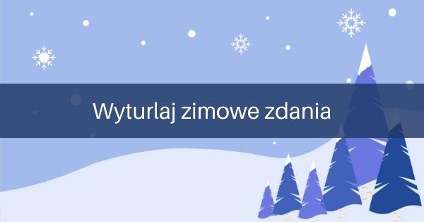 Wyturlaj zimowe zdania