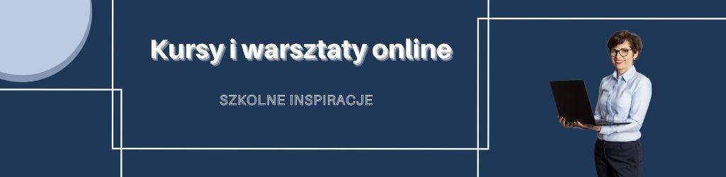 Kursy-warsztaty-online-dla-nauczycieli